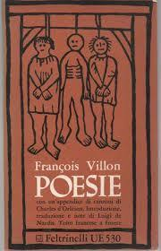 Poesie. Testo francese a fronte.  In appendice sette canzoni di Charles DOrleans  by  François Villon