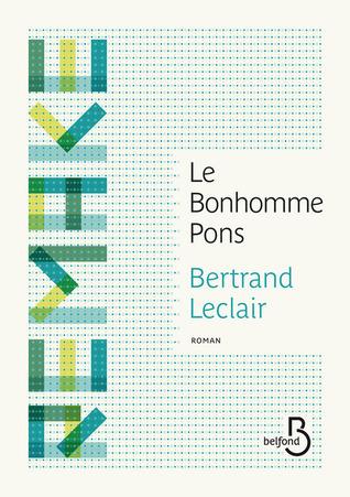 Le Bonhomme Pons Bertrand Leclair
