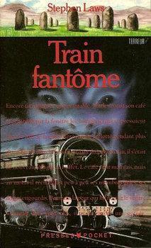 Train Fantôme  by  Stephen Laws