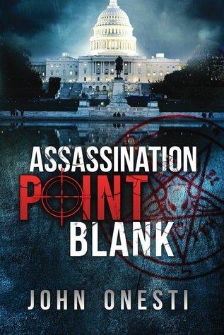 Assassination Point Blank John Onesti