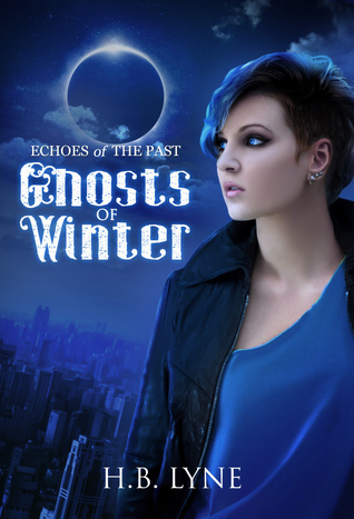 Ghosts of Winter (Echoes of the Past # 2)  by  H.B. Lyne