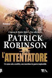 Lattentatore  by  Patrick Robinson