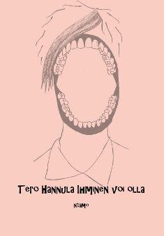 Ihminen voi olla Tero Hannula