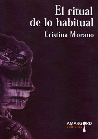 El ritual de lo habitual Cristina Morano