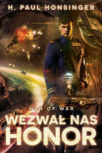 Wezwal nas Honor (Man of War, #1) H. Paul Honsinger