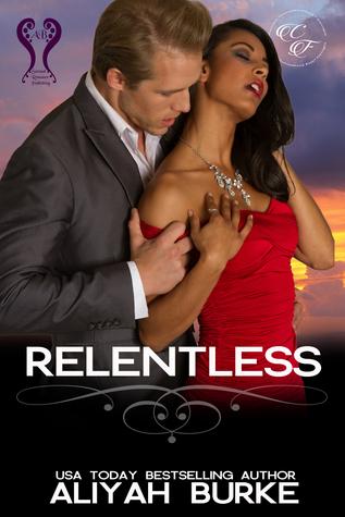 Relentless  by  Aliyah Burke