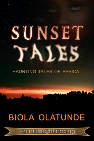 Sunset Tales Biola Olatunde
