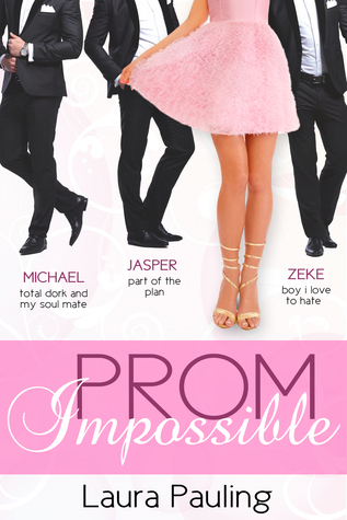 Prom Impossible Laura Pauling