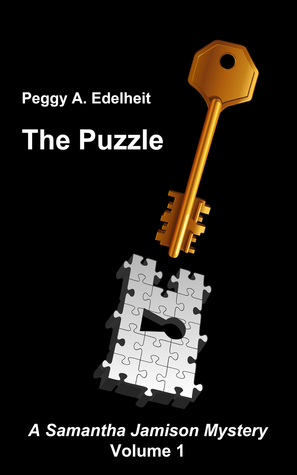 The Puzzle: Samantha Jamison Mystery Series, Book 1  by  Peggy Edelheit