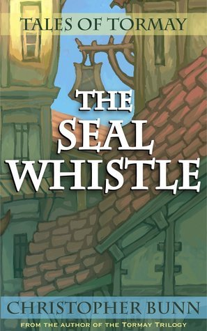 The Seal Whistle  by  Christopher Bunn