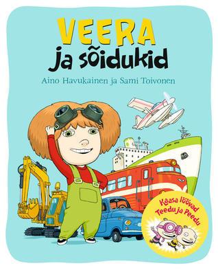 Veera ja sõidukid  by  Aino Havukainen