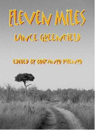 Eleven Miles Lance Greenfield