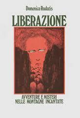 Liberazione.  by  Domenico Rudatis