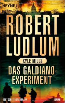 Das Galdiano Experiment (Covert-One, #10) Kyle Mills