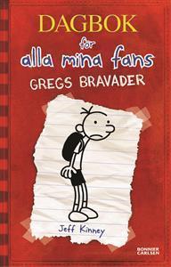 Gregs bravader (Dagbok för alla mina fans, #1) Jeff Kinney