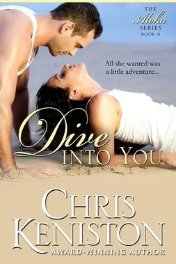 Dive Into You (Aloha, #4)  by  Chris Keniston