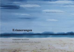 Erinnerungen: Ostfriesland / Rheiderland Eine Kindheit in Bunderhammrich in den 50iger Jahren  by  Otto Jagla