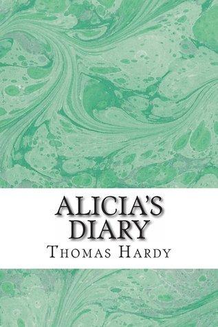 Alicias Diary Thomas Hardy