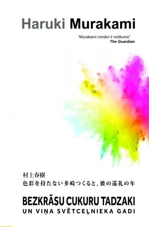 Bezkrāsu Cukuru Tadzaki un viņa svētceļnieka gadi  by  Haruki Murakami