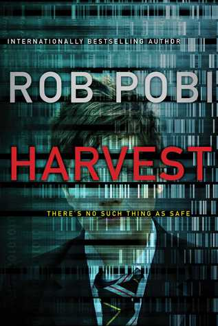Harvest Robert Pobi