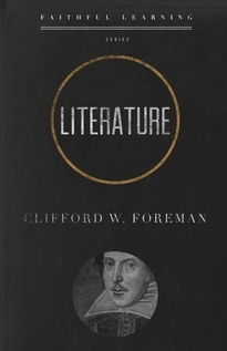 Literature:  Faithful Learning Clifford Foreman