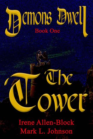 Demons Dwell:The Tower Irene Allen-Block