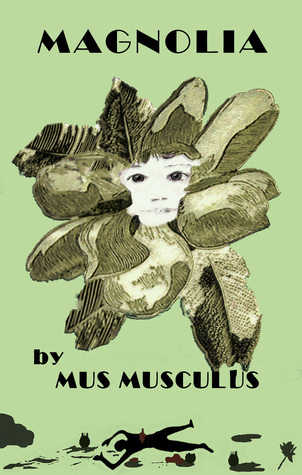Magnolia  by  Mus Musculus