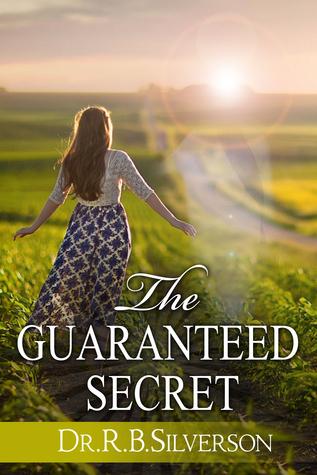 The Guaranteed Secret R.B. Silverson