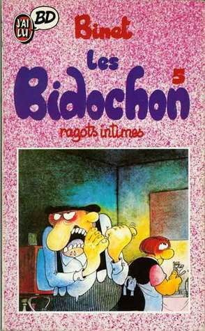 Ragots intimes (Les Bidochon #5) Christian Binet