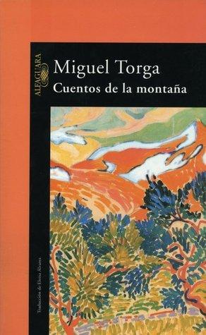Cuentos de la montaña  by  Miguel Torga
