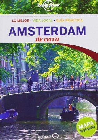 Amsterdam de Cerca  by  Karla Zimmerman
