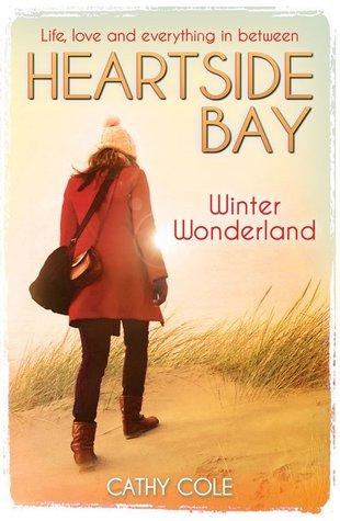 Winter Wonderland (Heartside Bay, #12) Cathy Cole