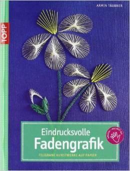 Eindrucksvolle Fadengrafik: Filigrane Kunstwerke auf Papier  by  Armin Täubner