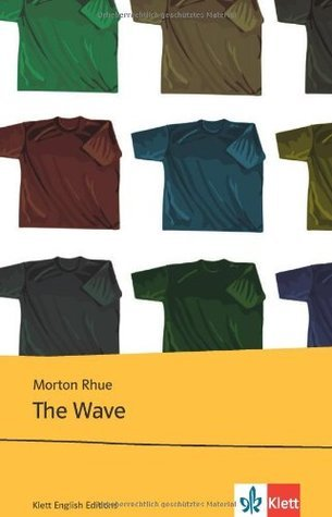 The Wave. Text and Study Aids. Morton Rhue