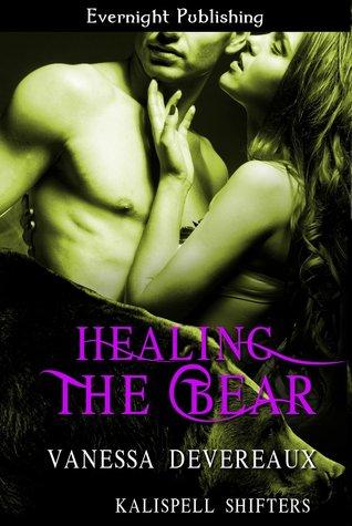 Healing the Bear (Kalispell Shifters, #4)  by  Vanessa Devereaux