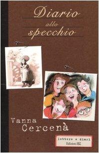 Diario allo specchio Vanna Cercenà