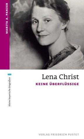 Lena Christ. Keine Überflüssige. Marita Panzer