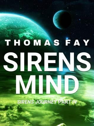Sirens Mind  by  Thomas Fay
