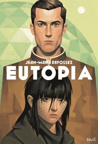 Eutopia  by  Jean-Marie Defossez