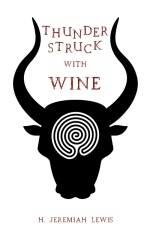 Thunderstruck with Wine: The Hymns of Sannion  by  H. Jeremiah Lewis