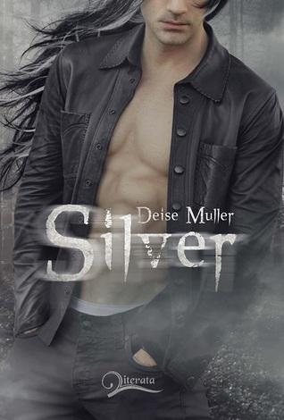 Silver (Lilac #2) Deise Müller