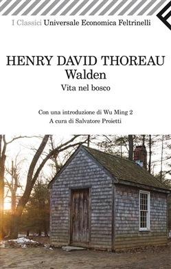 Walden. Vita nel bosco Henry David Thoreau