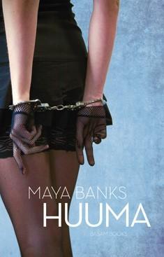 Huuma  by  Maya Banks