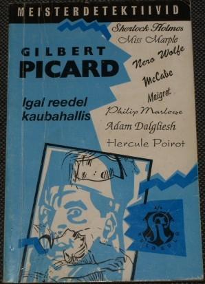 Igal Reedel Kaubahallis  by  Gilbert Picard