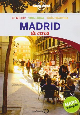 Madrid de cerca Anthony Ham