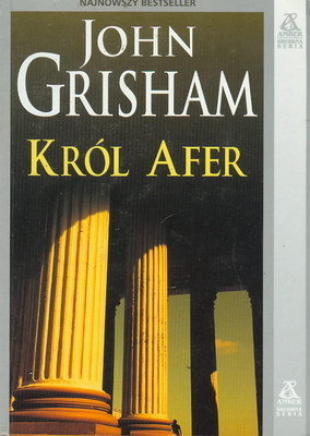 Król afer  by  John Grisham
