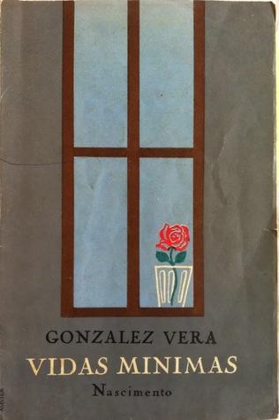 Vidas mínimas José Santos González Vera