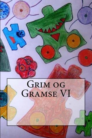 Grim og Gramse VI  by  Stephan Attia