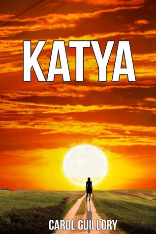 Katya  by  Carol Guillory