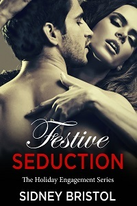 Festive Seduction  by  Sidney Bristol